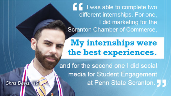 Head shot of Chris Davis in cap and gown with testimonial about internships.