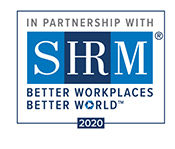 In Partnership with SHRM. Better Workplaces. Better World. 2020