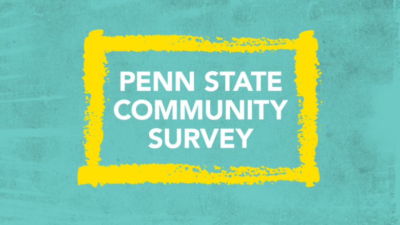 Penn State Community Survey